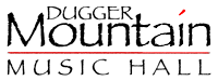 Dugger Mountain Music Hall